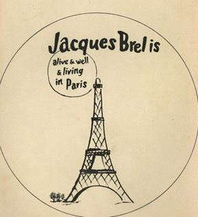 """Jacques Brel is Alive and Well"""